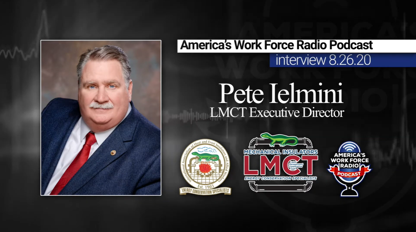 Insulators Union LMCT Director Discusses Invest Act on Union Podcast
