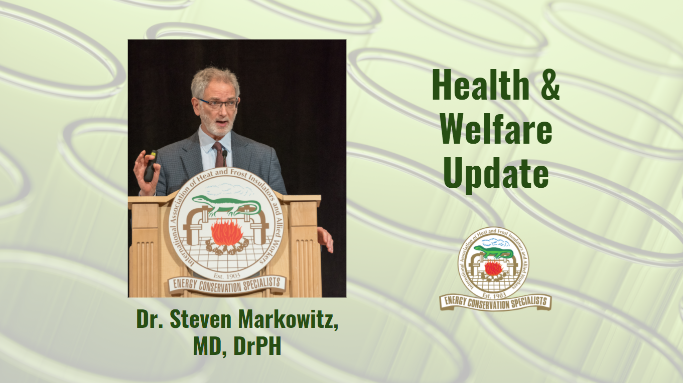 Insulators Union - Health and Welfare Update from Dr. Markowitz